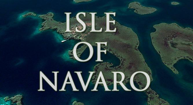 Остров Наваро (ISLE OF NAVARO)